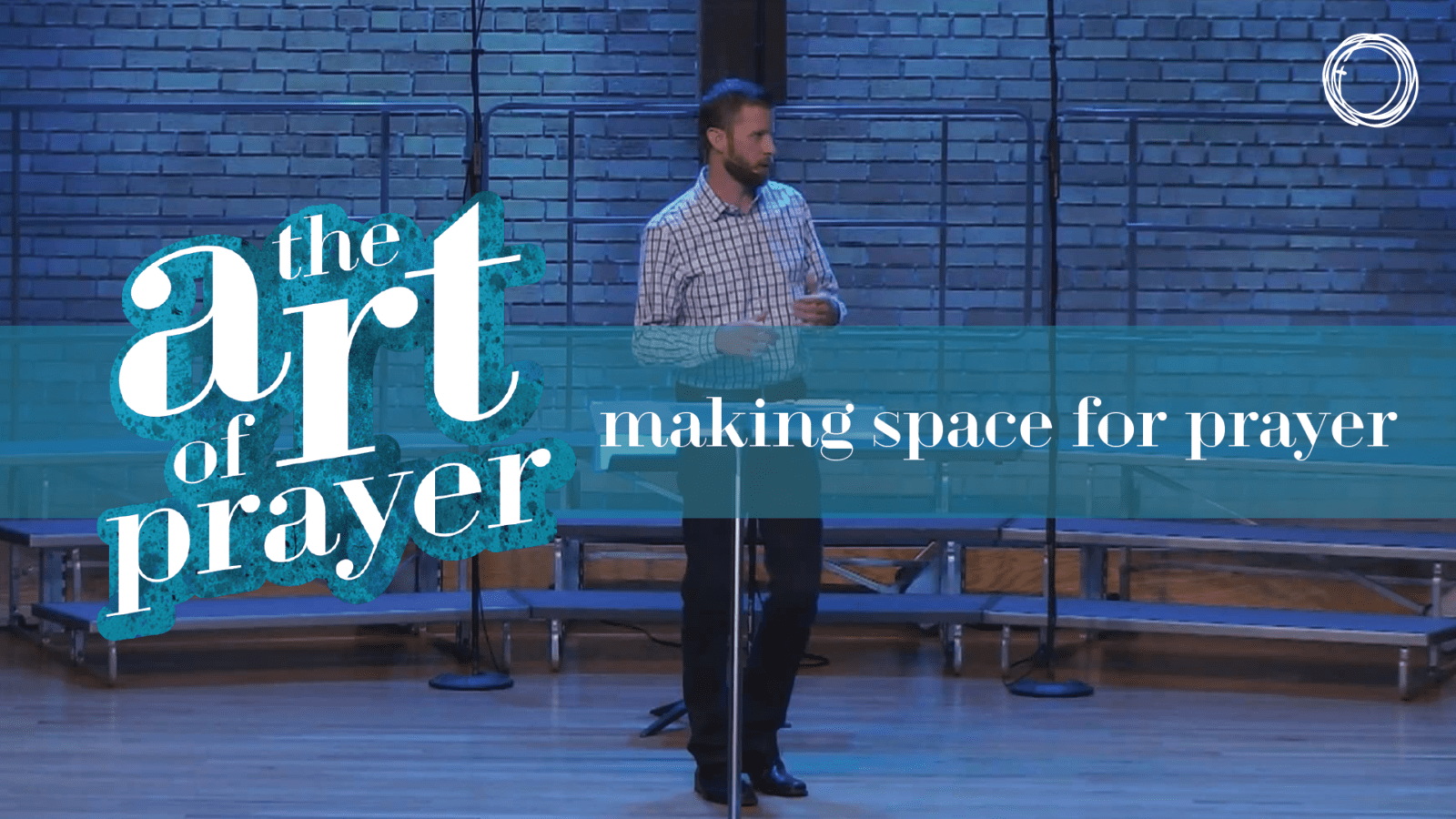Making Space for Prayer