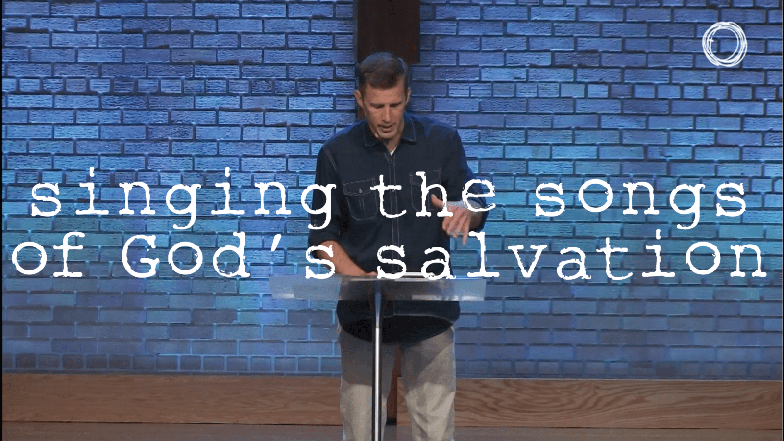 Singing The Songs Of God S Salvation Eastbrook Church