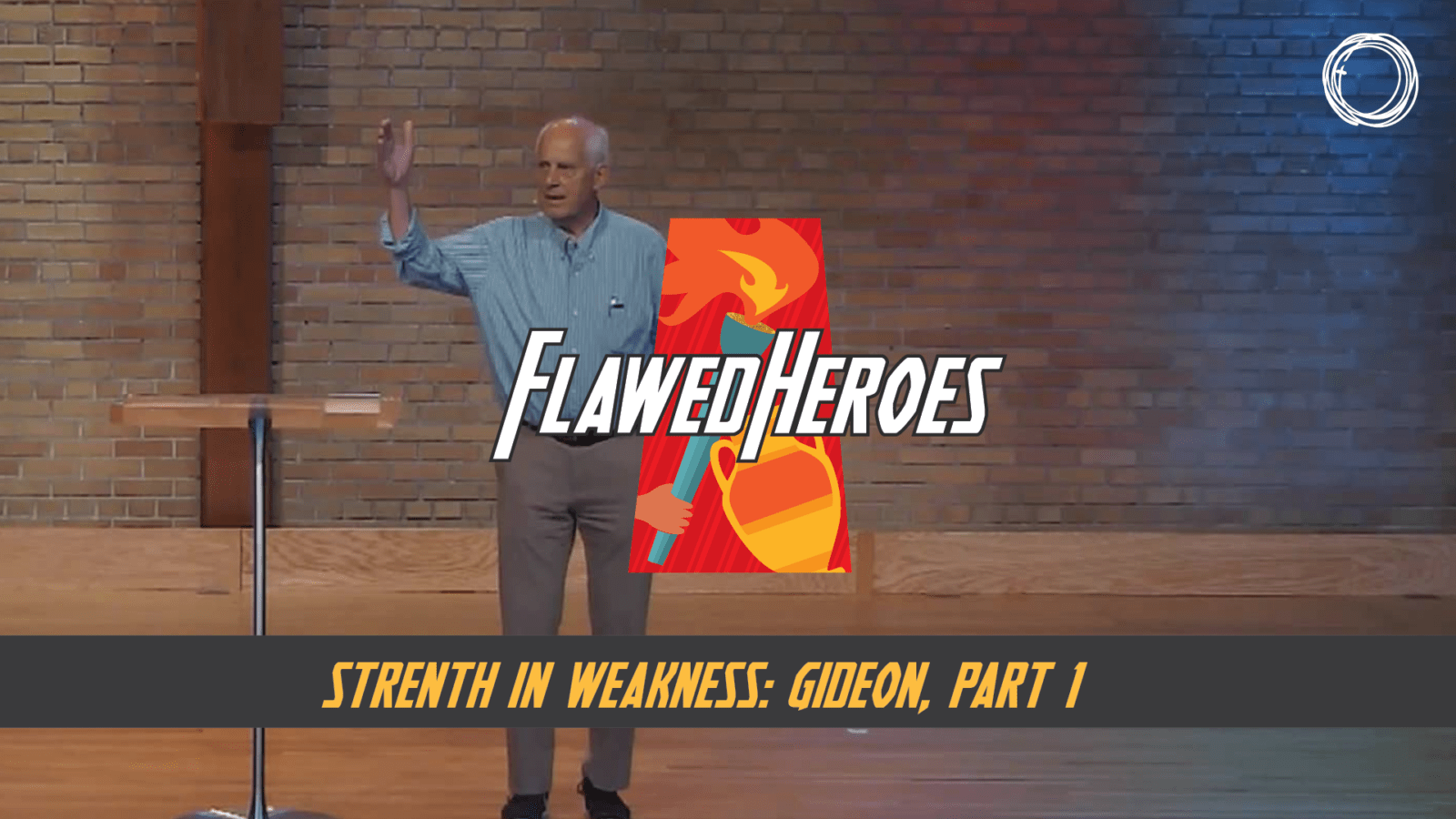 Strength in Weakness: Gideon, Part 1
