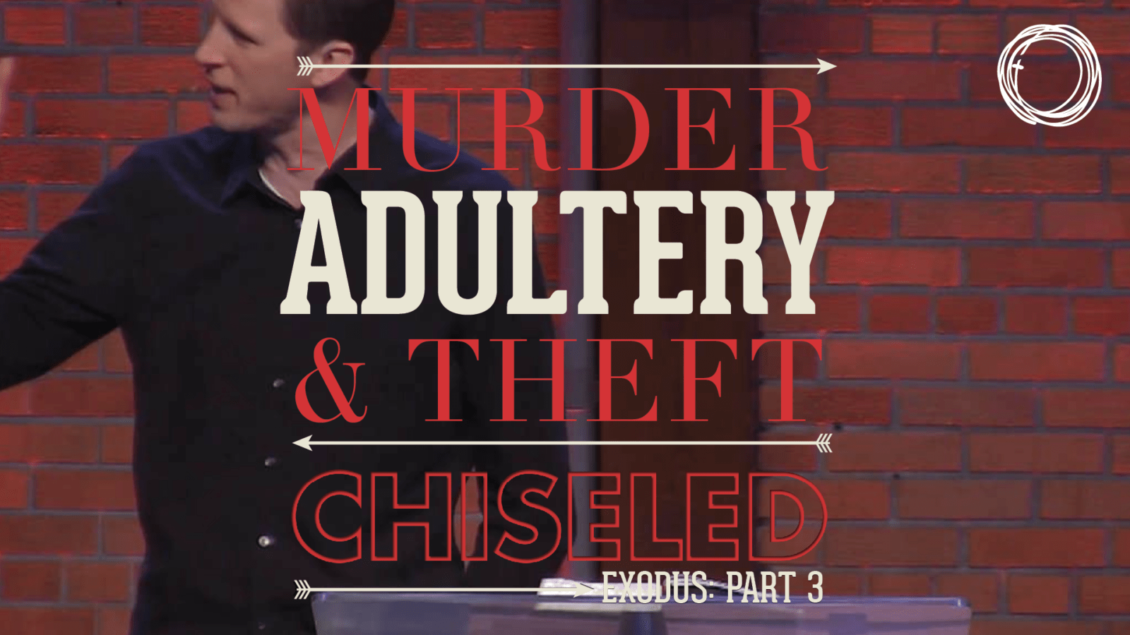 Murder, Adultery & Theft