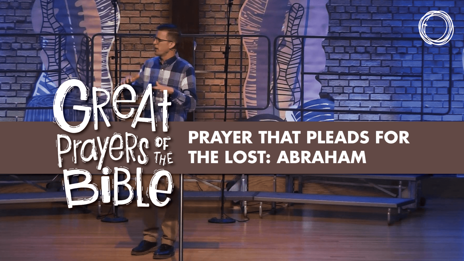 Prayer that Pleads for the Lost: Abraham