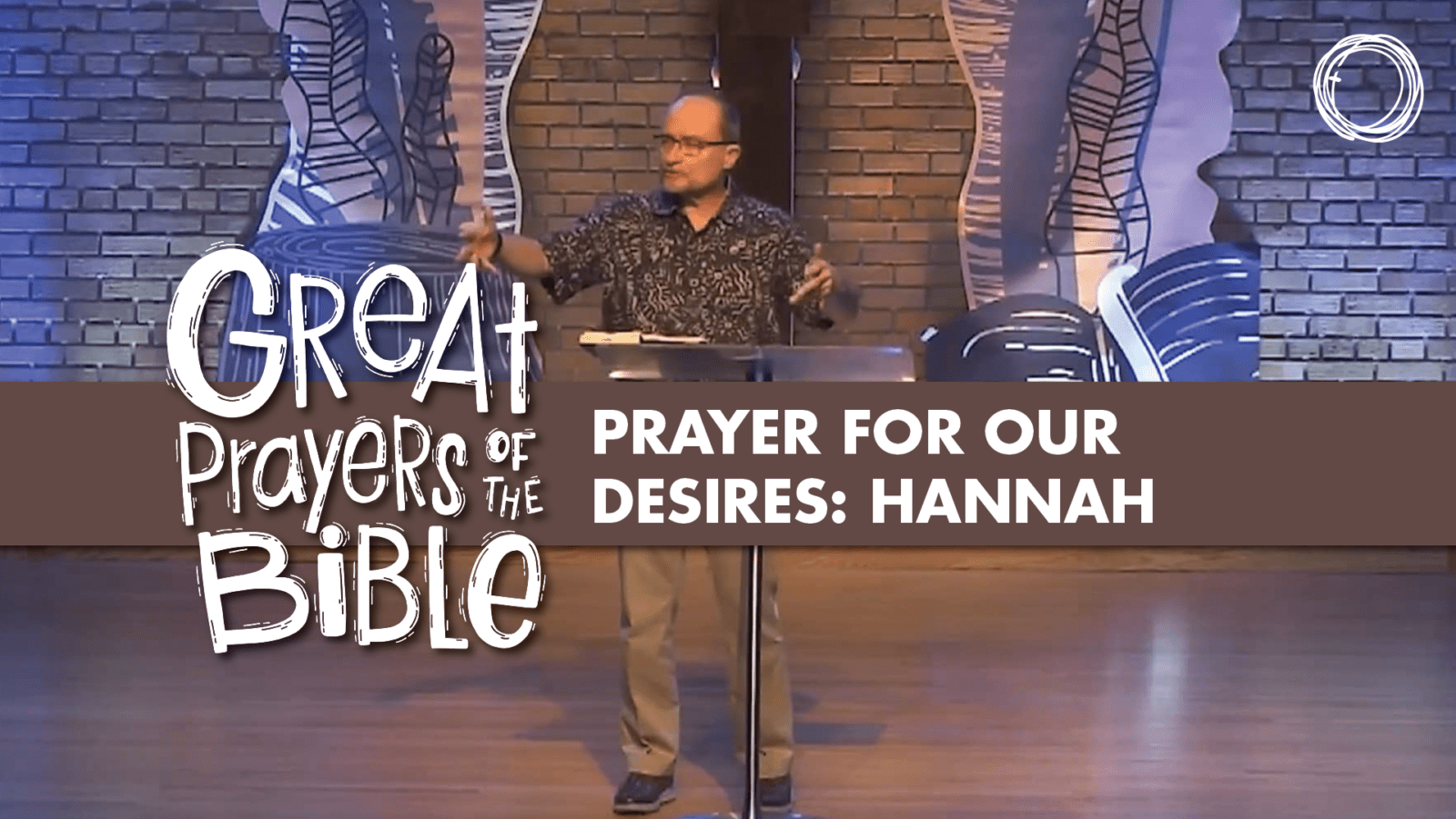 Prayer for Our Desires: Hannah