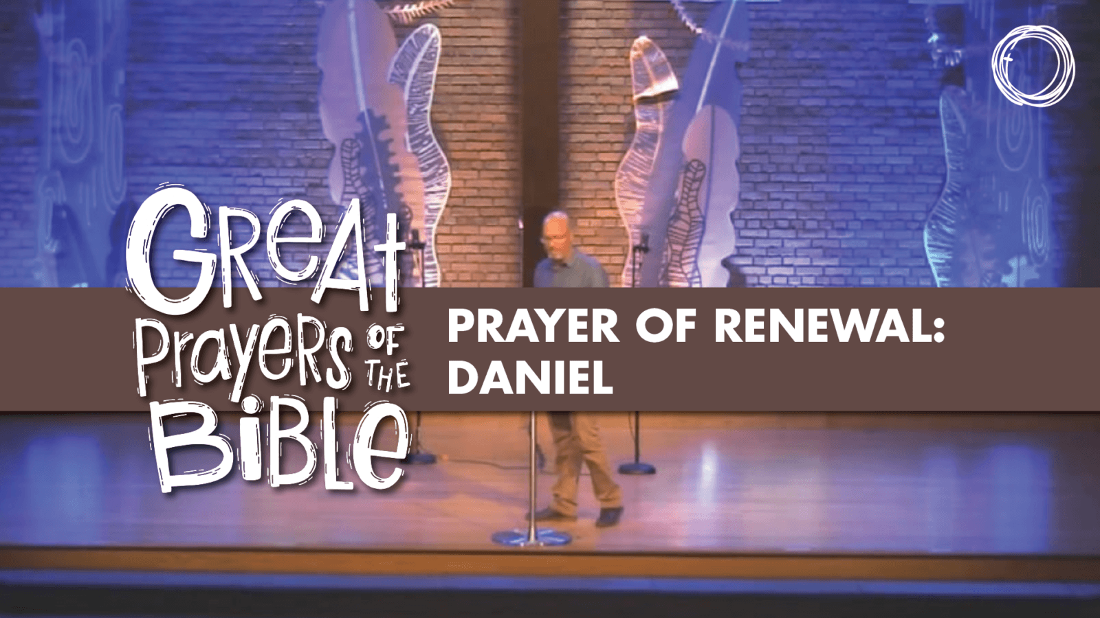 Prayer of Renewal: Daniel
