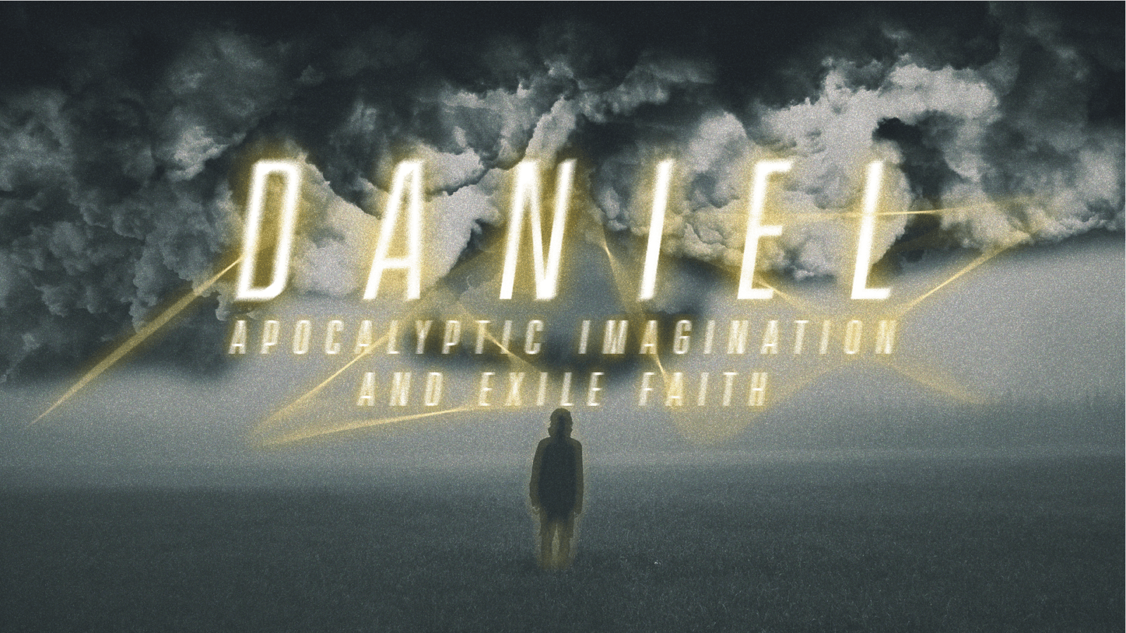 Daniel: Apocalyptic Imagination and Exile Faith – Eastbrook