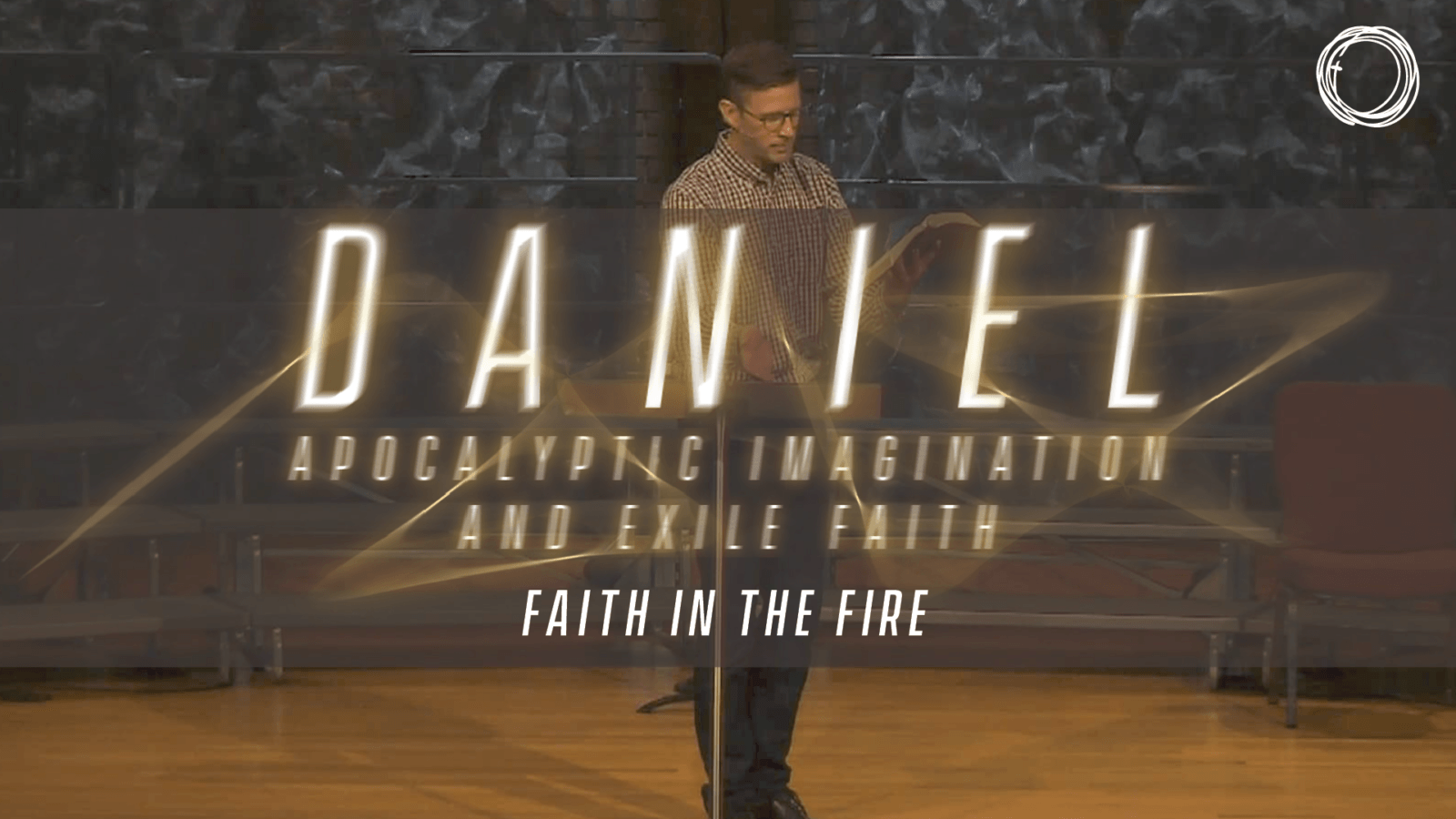 Faith in the Fire