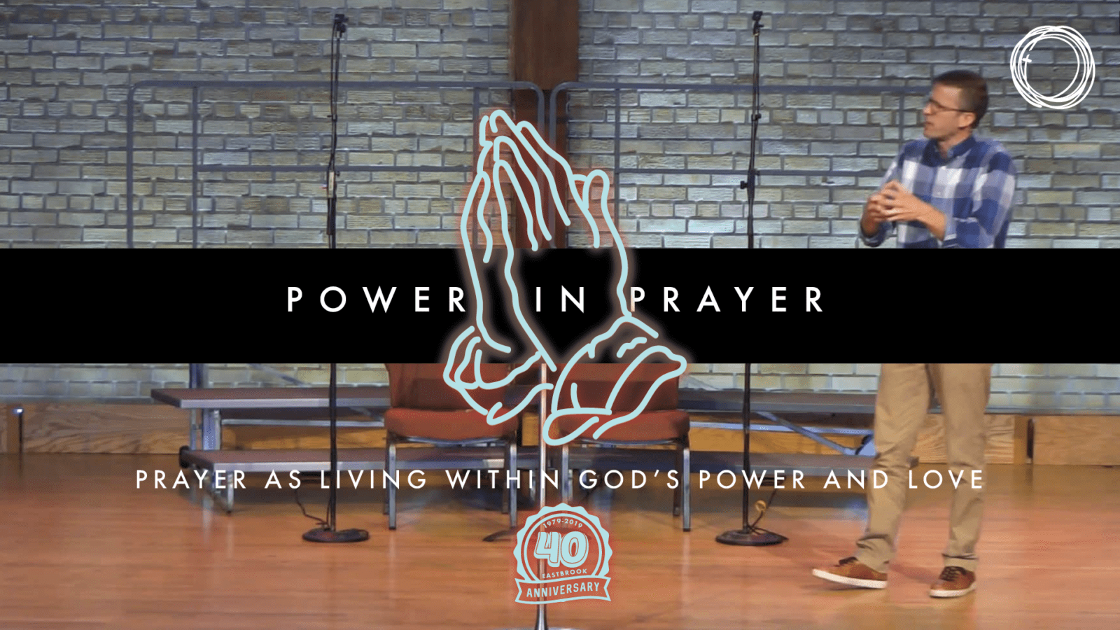 Prayer as Living Within God's Power and Love