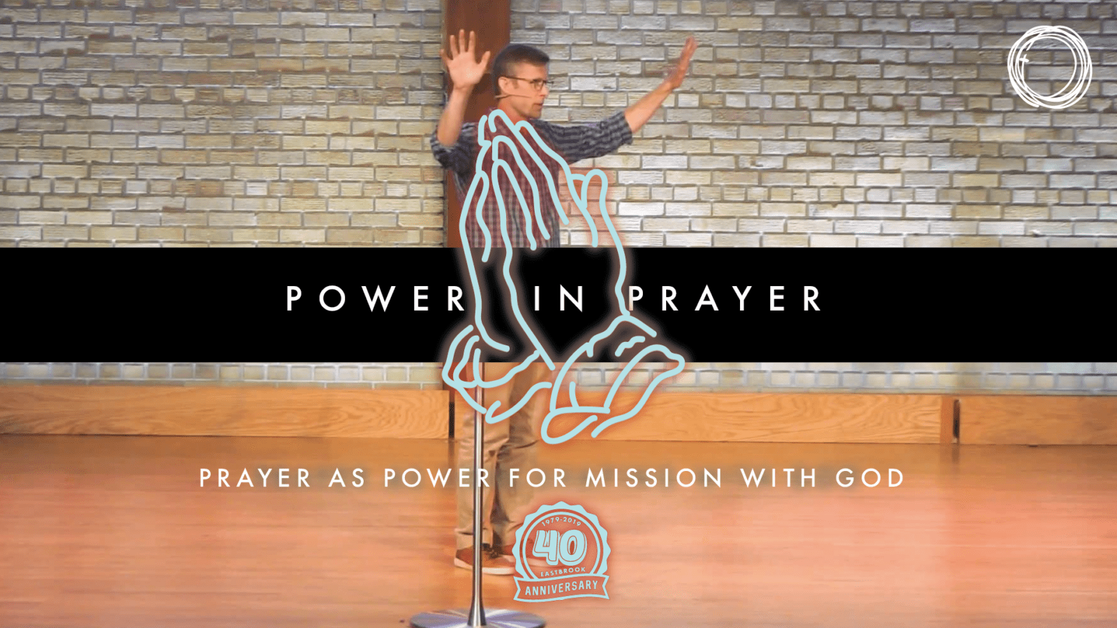 Prayer as Power for Mission with God