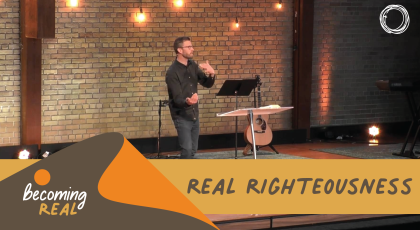 Real Righteousness