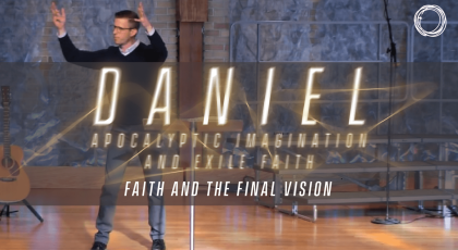 Faith and the Final Vision
