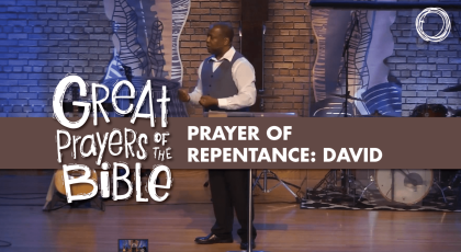Prayer of Repentance: David