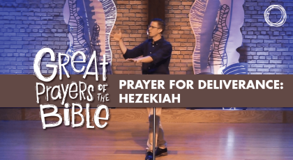 Prayer for Deliverance: Hezekiah