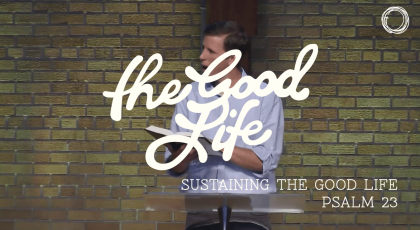 Sustaining the Good Life