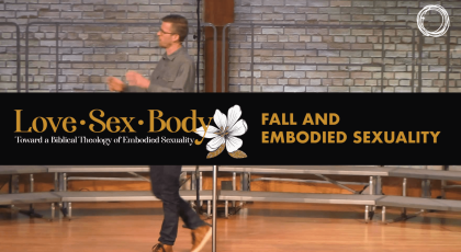Fall and Embodied Sexuality