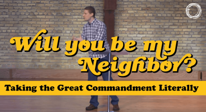 Taking the Great Commandment Literally