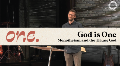 God is One: Monotheism and the Triune God