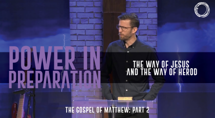 The Way of Jesus and the Way of Herod
