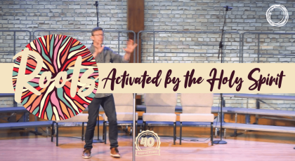 Activated by the Holy Spirit