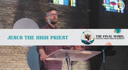 Jesus the High Priest