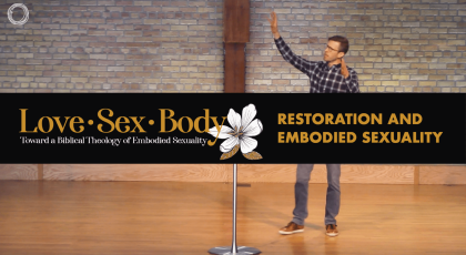Restoration and Embodied Sexuality